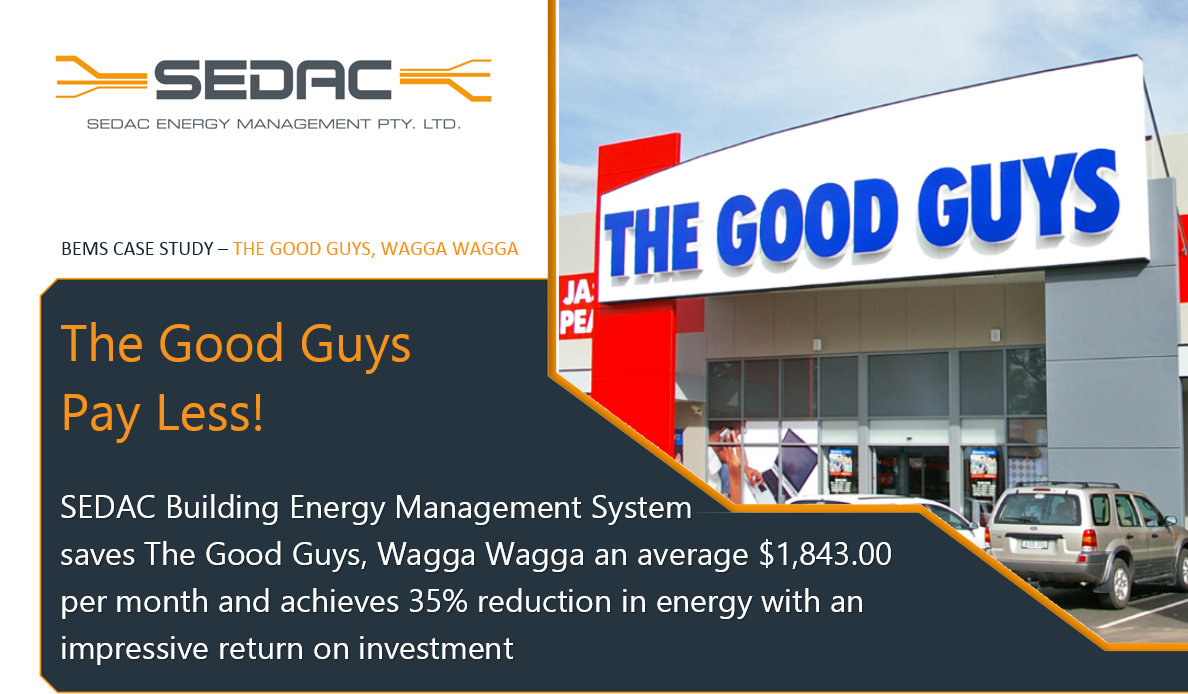 Case Study The Good Guys Wagga Wagga SEDAC ENERGY MANAGEMENT - The good guys automotive